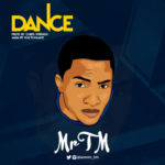 Mr TM – Dance ( Prod. by Chris Strings )