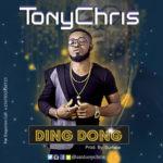 """TonyChris – """"Ding Dong"""""""