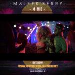 """VIDEO: Maleek Berry – """"4 Me"""""""