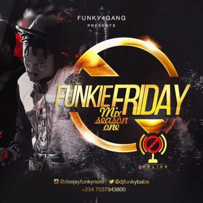 DJ Funky - Funky Friday Mixtape (Season 1) « tooXclusive