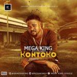 """Mega King – """"Kontoko"""""""