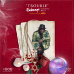 "Black Magic – ""Trouble"" ft. Myst"
