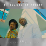 "DJ SHABSY – ""LOL"" ft. DEFIZY"