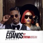 "VIDEO: Edanos – ""Up & Down"" ft. Cynthia Morgan"