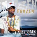 "Ladi Omz – ""Frozen"""