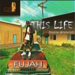 "VIDEO: Fujah – ""This Life"""