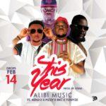 ALIBI MUSIC x  WYZA,KEANZO,FABULOUS PIZZY & BKGMB – THIS YEAR ( ODUN YI )