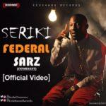 """VIDEO: Seriki – """"Informant"""""""