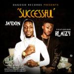 "Jaydon – ""Successful"" f. Blaizy"