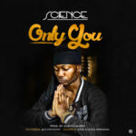 "Science – ""Only You"""