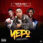 """Shehuaro – """"Yepo"""" ft. Daboy & Flex B  (Prod. Antras)"""