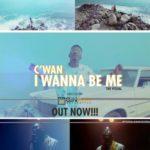 "VIDEO: C'Wan – ""I Wanna Be Me"""