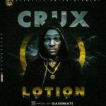 "Crux – ""Lotion"""