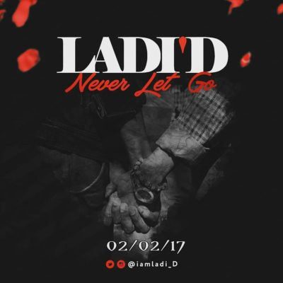 LadiD - Never Let Go [MP3 AUDIO]