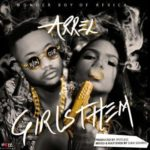 "Arrel – ""Girls Them"" (Prod. Spotless)"