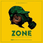 Kid Konnect  – Zone ft. Vector & Uzikwendu