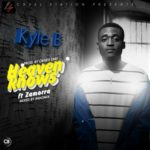 "Kyle B – ""Heaven Knows"" ft Zamorra"