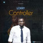 "Loxxy – ""CONTROLLER"" (prod. by Chimaga)"