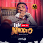 "VIDEO: Tuube – ""Naxxo"" [Dir. Jude Fab-Obi Filmz]"