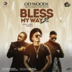 "VIDEO: OD Woods – ""Bless My Way"" (2) ft. Ice Prince & Vector"