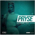"Pryse – ""Love U Better"" (Prod by Ckay)"