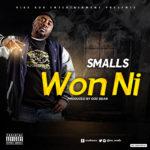 """Smalls – """"Won Ni"""""""