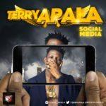 """Terry Apala – """"Social Media"""""""