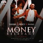 "VIDEO PREMIERE: Yung6ix – ""Money is Relevant"" ft. Percy & Phyno"