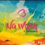 """Becca – """"Na Wash"""" ft. Patoranking (Prod By Masta Garzy)"""