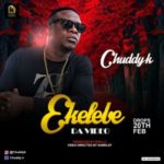 "VIDEO: Chuddy K – ""Ekelebe"""