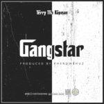 T.R (Terry Tha Rapman) – Gangstar (Prod. Pherowshuz)