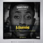 "Damileskiy – ""Mamie"" (Prod. Young John)"