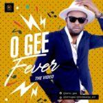 VIDEO: O Gee – Fever