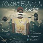 "DAKEYZ – ""Kumbaya"" (prod. E-Kelly)"