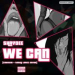 "Shaydee – ""We Can"" (Cover)"