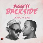"Davido – ""Biggest Back Side"" f.  B-Red"