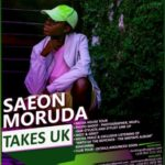 SAEON MORUDA TAKES U.K.
