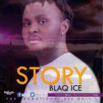 """BlaQ Ice – """"Story"""" (Prod. By Ajarny)"""