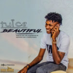 "Tuice – ""Beautiful"" (Prod By BlaQPrince)"