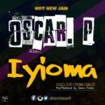 """Oscar P – """"Iyioma"""""""