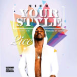 2ice – Your style ( Produced by Samklef )