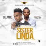 "Belmiro – ""Sister Linda"" (Remix) ft. Tekno"