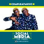 VIDEO: CompleatMusic – Social Media