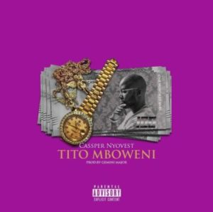 "[VIDEO]: Casper Nyovest – ""Tito Mboweni"""