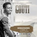 Gouti Ft. P Jay & George – Okwa CHUKWU + Take It Ft. P Jay (Prod H_Cahsem)