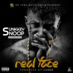 "Sunkkeysnoop – ""Real Face"""