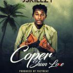 Jskillzy – Coper Shun Love