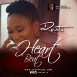 VIDEO | AUDIO : Ranti – Heart Beat