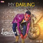 "Lugahlee – ""My Darling"" (Prod. Olumix)"