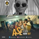 "VIDEO: Funky Fresh – ""Ase"""